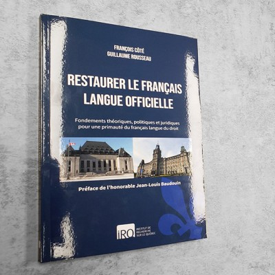 Restaurer le français langue officielle