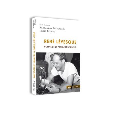 René Lévesque - Homme de la...