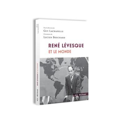 René Lévesque et le monde